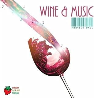 Wine & Music (Original Mix)