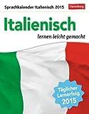 Italienisch Sprachkalender 2015: Sprachen lernen leicht gemacht