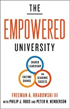The Empowered University: Shared Leadership, Culture Change, and Academic Success