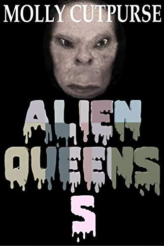 Alien Queens 5 (English Edition)