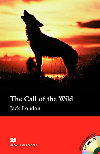 The Call Of The Wild (Audio CD Included)