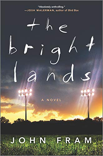The Bright Lands: A Novel