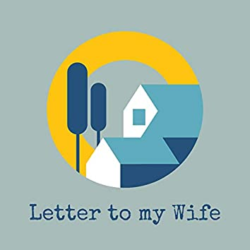 Letter to my Wife