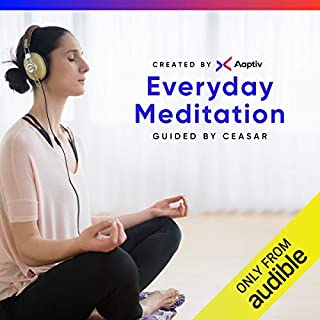 Everyday Meditation                   Auteur(s):                                                                                                                                 Aaptiv                               Narrateur(s):                                                                                                                                 Ceasar F. Barajas                      Durée: 5 h et 34 min     3 évaluations     Au global 4,3