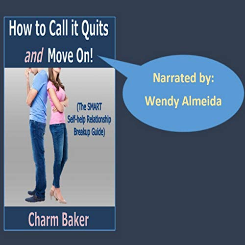 How to Call It Quits and Move On audiobook cover art
