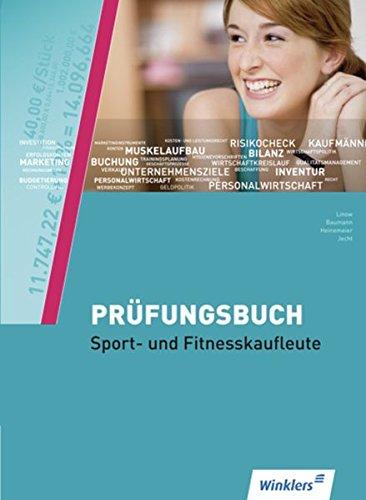 Fachqualifikationen für die neuen Dienstleistungsberufe: Fachqualifikation für Veranstaltungskaufleute: Prüfungsbuch Sport- und Fitnesskaufleute: Schülerband