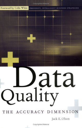 Data Quality: The Accuracy Dimension (The Morgan Kaufmann Series in Data Management Systems) (English Edition)