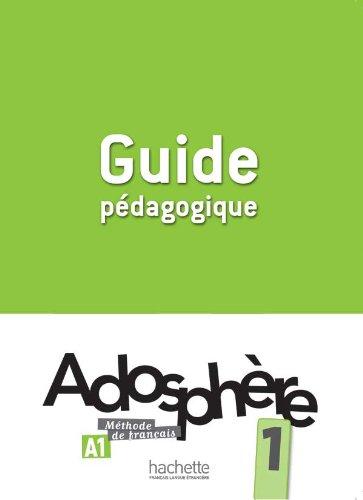 Adosphère 1: Guide pédagogique