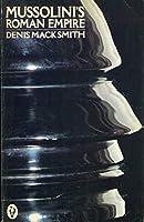 Mussolini's Roman Empire (Peregrine Books)