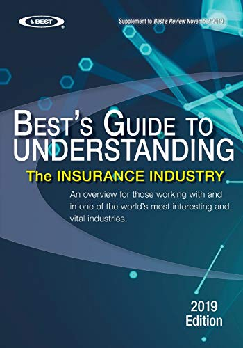 Compare Textbook Prices for Understanding the Insurance Industry - 2019 Edition: An overview for those working with and in one of the world's most interesting and vital industries  ISBN 9781698665634 by AM Best