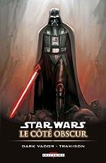 Star Wars - Le Côté obscur T11 - Dark Vador - Trahison d'ALLIE+BENJAMIN