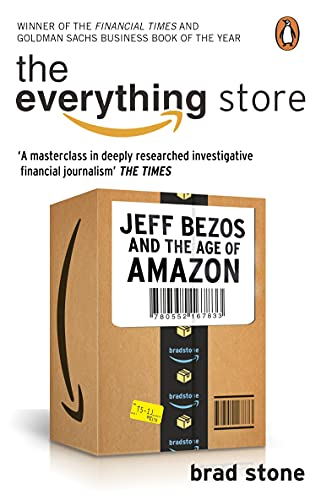 The Everything Store: Jeff Bezos and the Age of Amazon (English Edition)