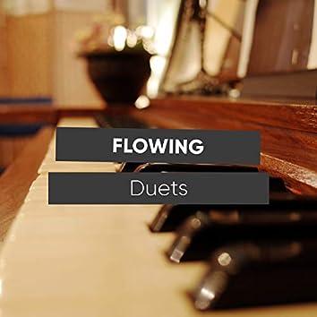 Flowing Duets