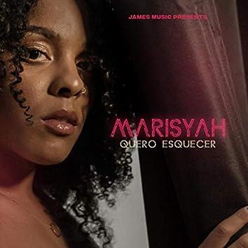 Marisyah Quero Esquecer