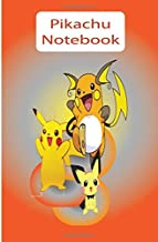 Pikachu Notebook: Pokemon Journal for Teens: Wide College Ruled Note Book for kids (Pichu, Pikachu, Raichu) (Volume 1)