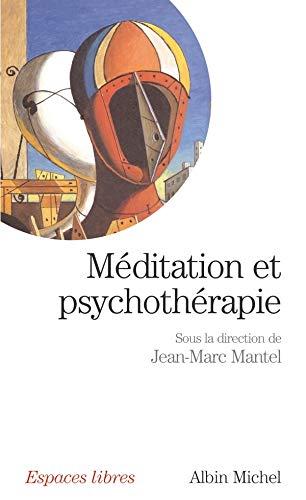 Méditation et psychothérapie (Collections Spiritualites)
