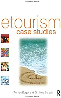 eTourism case studies:: management and marketing issues in eTourism