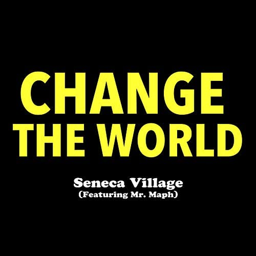 Seneca Village feat. Mr. Maph