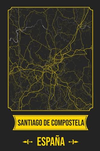 SANTIAGO DE COMPOSTELA España Cuaderno: Squareious de la Ciudad de SANTIAGO DE COMPOSTELA, Hoja Forrada, Diario 200 PÁGINAS, 6x9