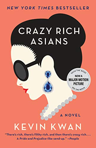 Crazy Rich Asians (Crazy Rich Asians Trilogy Book 1) (English Edition)