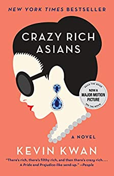 Crazy Rich Asians (Crazy Rich Asians Trilogy Book 1) by [Kevin Kwan]