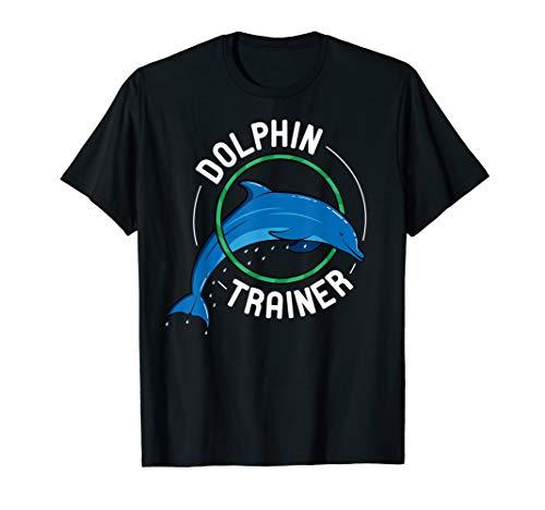 Dolphin Trainer Delfintherapeut Delfin Dompteur Delphin T-Shirt