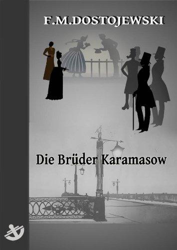 Die Brüder Karamasow - Vollständige Ausgabe, speziell für digitale Lesegeräte