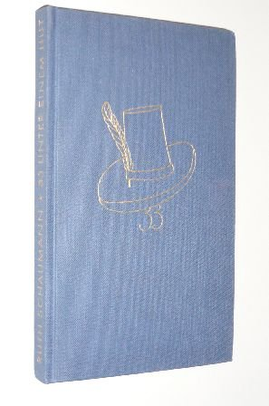 Schaumann, Ruth: 33 unter einem Hut. Tand und Flausen, dennoch Ernst ... Freiburg, Herder, 1955 149 S. Leinen.