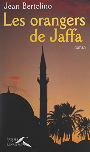Les orangers de Jaffa (French Edition)