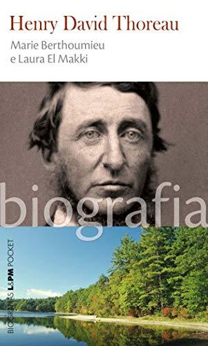 Henry David Thoreau - Biografias - Pocket