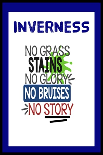 Inverness: Quick Journal, Inverness Caledonian Thistle FC Journal, Inverness Caledonian Thistle Football Club, Inverness Caledonian Thistle FC Diary, ... FC Planner, Inverness Caledonian Thistle FC