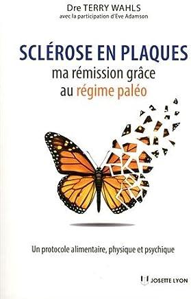 Sclérose en plaques : ma rémission grâce au régime paléo