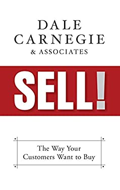 Sell!: The Way Your Customers Want to Buy
