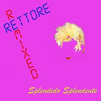 Spendido splendente (Remixed)