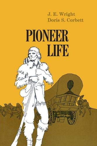 Pioneer Life in Western Pennsylvania (Library of Western Pennsylvania History)