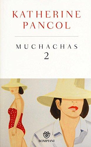 Muchachas. Ediz. speciale (Vol. 2)