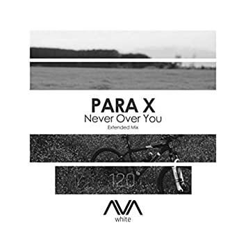 Never Over You