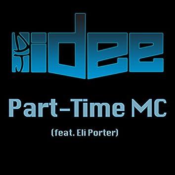 Part-Time MC (feat. Eli Porter)