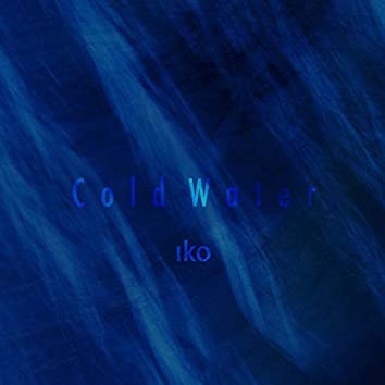 Cold Water EP