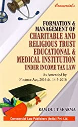 Formation and Management of Charitable and Religious Trust Educational and Medical Institution under Income Tax LawSociety, Trust & NGO Laws