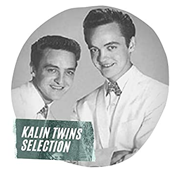 Kalin Twins Selection