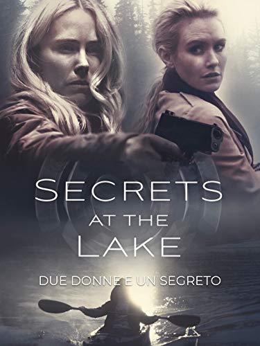 Secrets at the Lake - Due donne e un Segreto