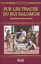 Sur les traces du roi Salomon (French Edition)