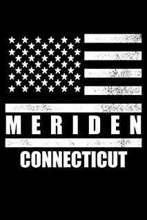 Meriden, Connecticut: Notebook - Diary - Journal - 110 pages