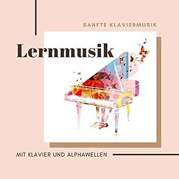 Lernmusik mit Klavier und Alphawellen: Sanfte Klaviermusik und Alpha Gehirnwellen zum Lernen und Lesen