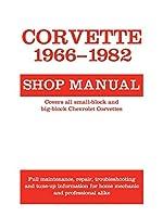 Corvette, 1966-1982: Shop Manual (Motorbooks Workshop)