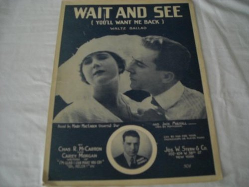 WAIT AND SEE MARY MACLAREN 1919 SHEET MUSIC SHEET MUSIC 273