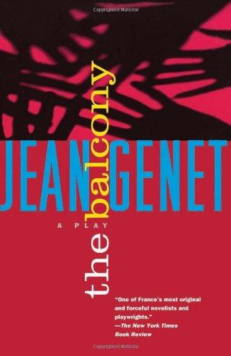 Balcony: A Play in Nine Scenes (Genet, Jean)