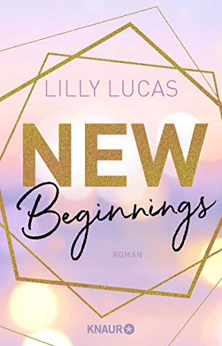 New Beginnings: Roman (Green Valley Love, Band 1)