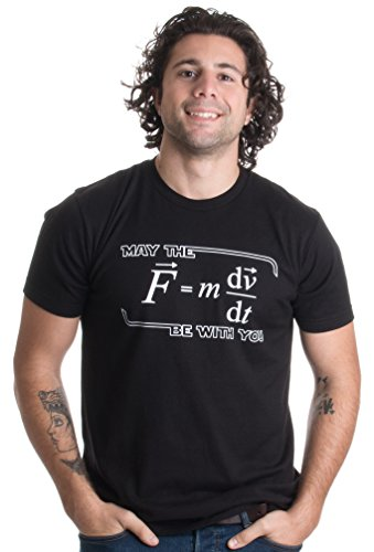 May the (F=mdv/dt) Be with You | Funny Physics Science Unisex T-shirt-Adult,3XL Black